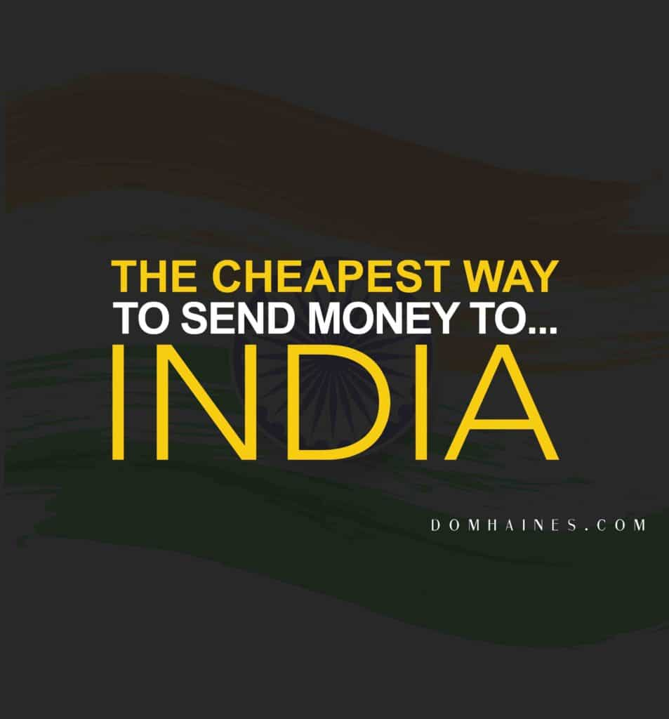 The cheapest way to send money to India