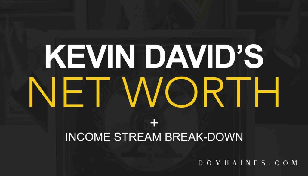 Kevin David Net Worth cropped