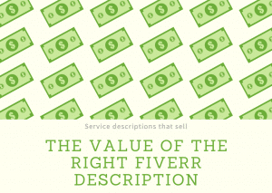 Value of the right Fiverr Description