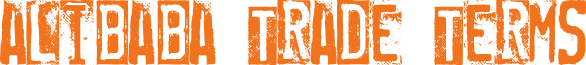 Alibaba Trade Terms